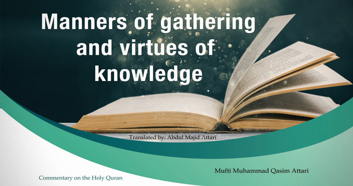 Manners of gathering and virtues of knowledge