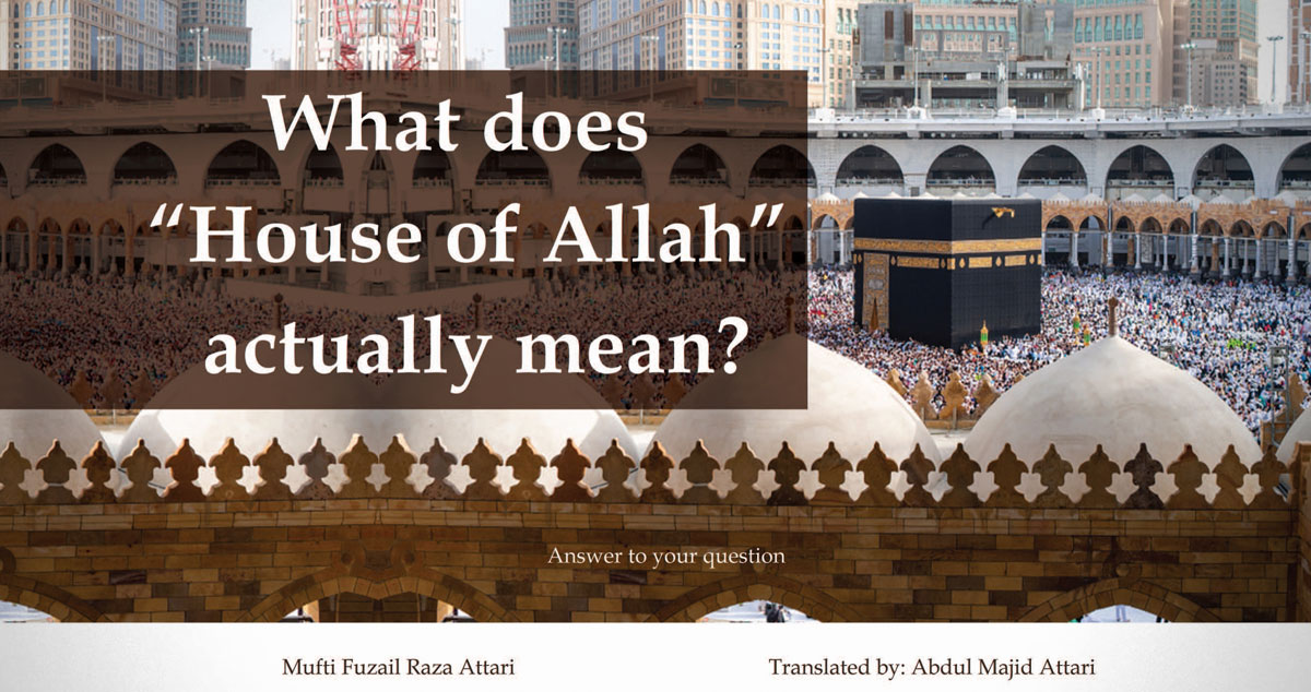 "What does ""House of Allah"" actually mean?"