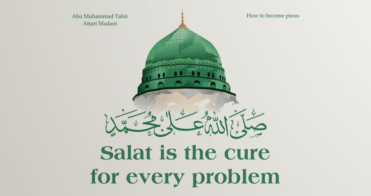 Salat is the panacea for every problem