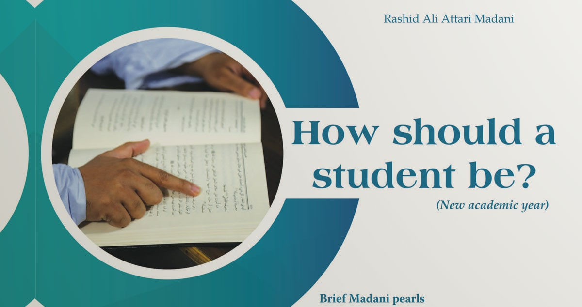 How should a student be?