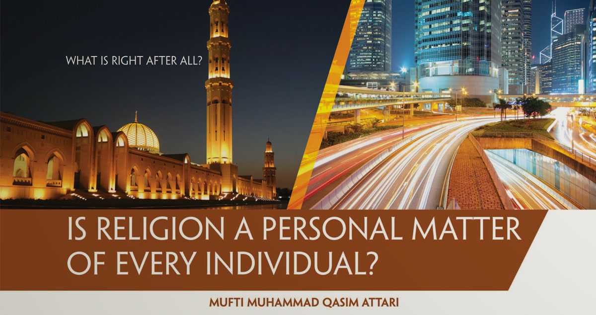 Is religion a personal matter of every individual?