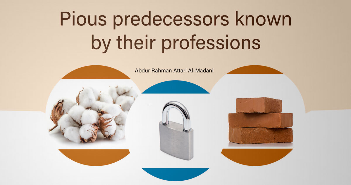 Pious predecessors known by their professions