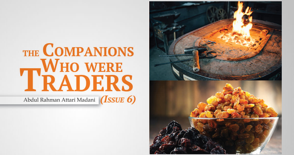 The Companions Who Were Traders (Issue 6)