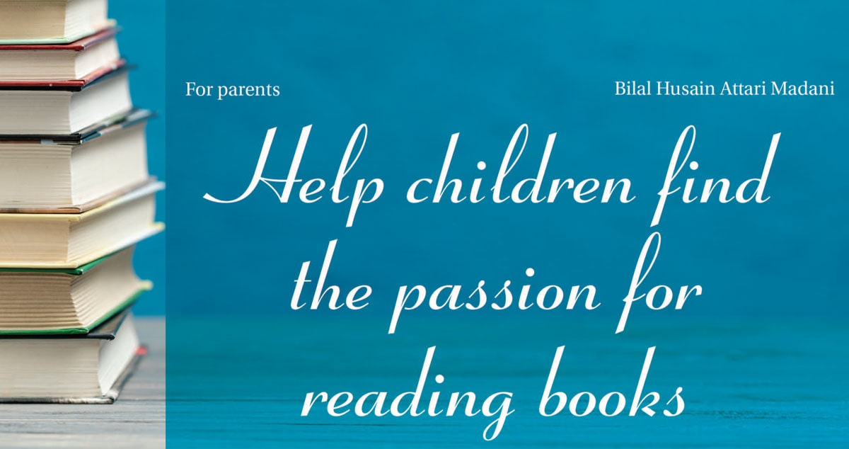 Help children find the passion for reading books