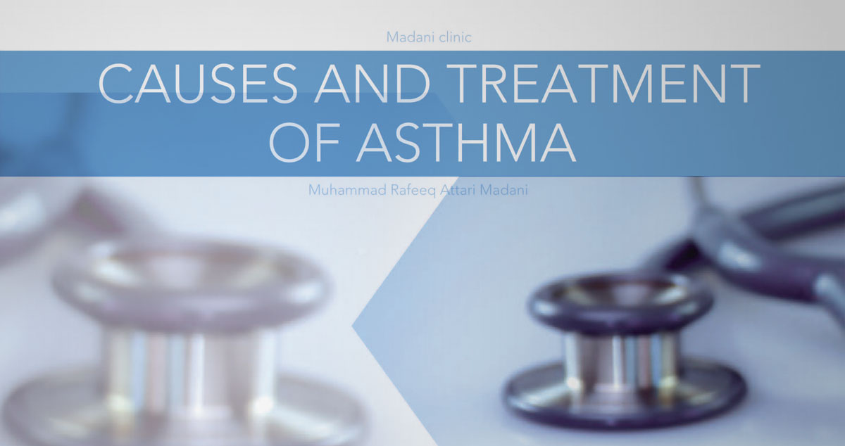 Causes and treatment of asthma
