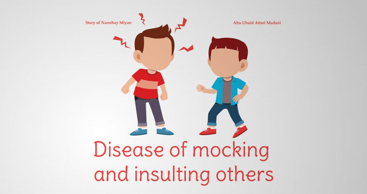 Disease of mocking and insulting others