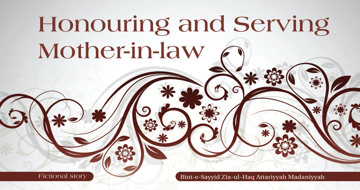 Honouring and serving mother-in-law