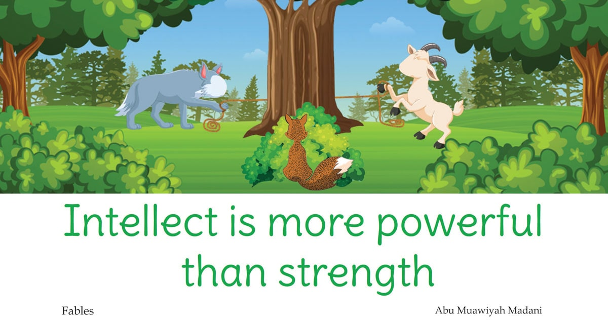 Intellect is more powerful than strength
