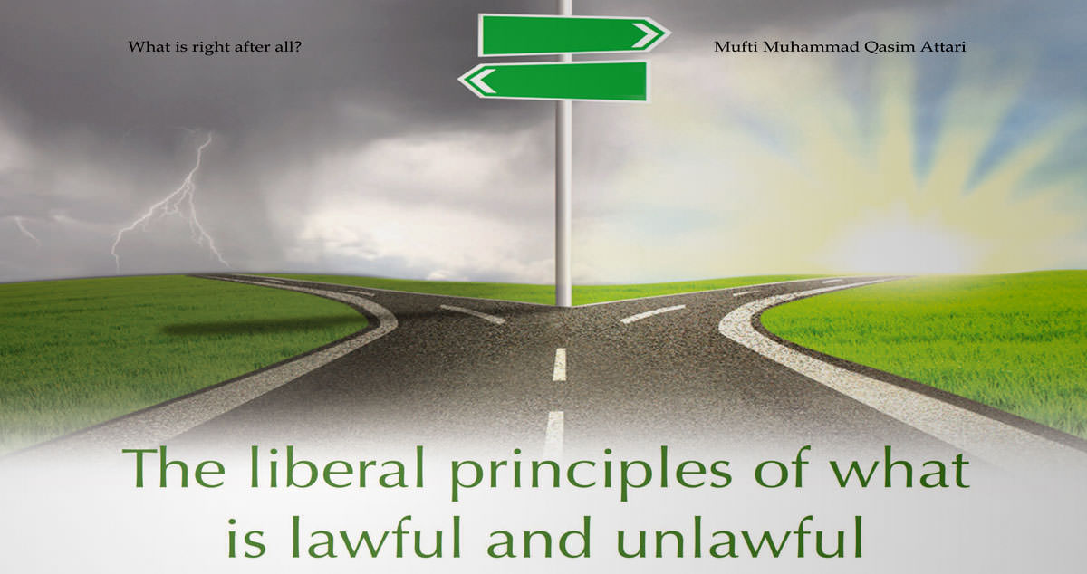 The liberal principles of what is lawful and unlawful