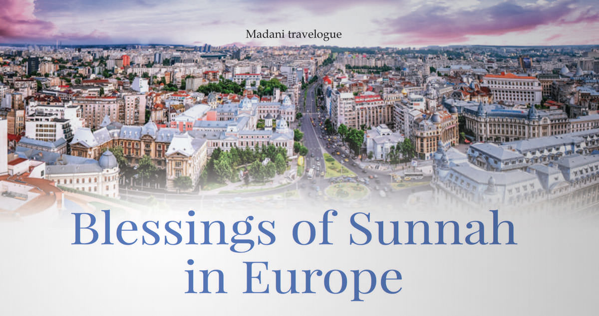 Blessings of Sunnah in Europe