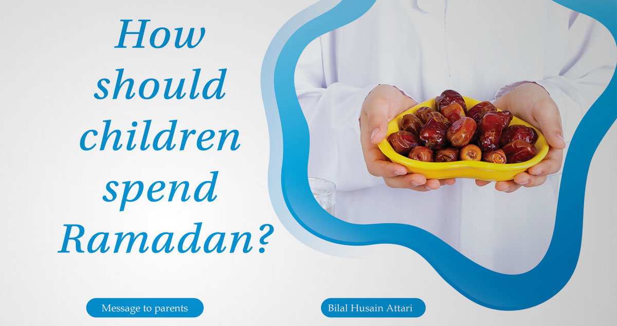 How should children spend Ramadan?