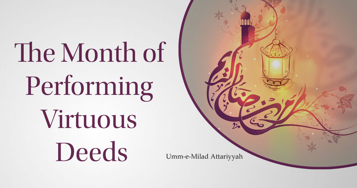 Realization (of poor people) in Ramadan / The Month of Performing Virtuous Deeds