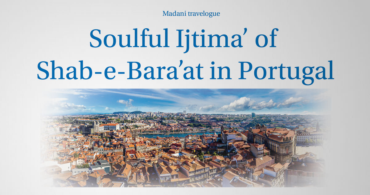 Soulful Ijtima' of Shab-e-Bara'at in Portugal
