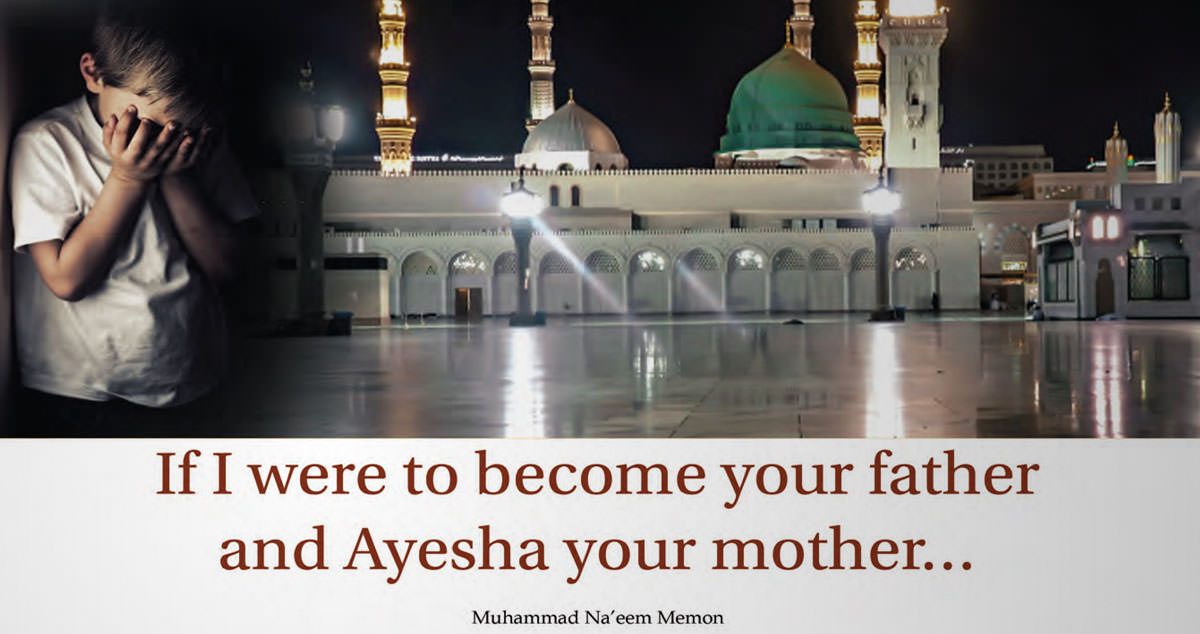 If I Were To Become Your Father And Ayesha Your Mother