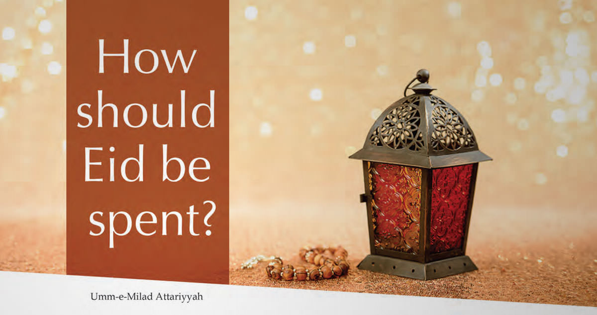 How Should Eid Be Spent? / Sweet Eid and sweet manners
