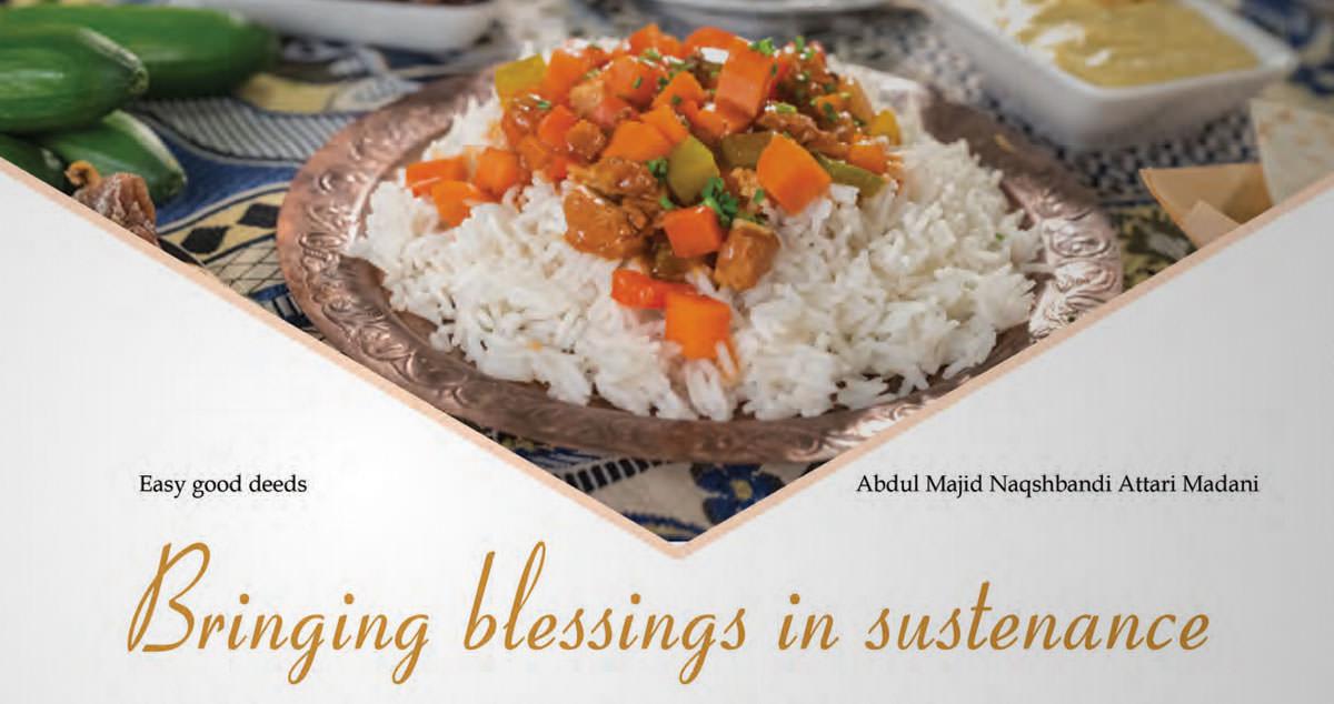 Bringing Blessings In Sustenance
