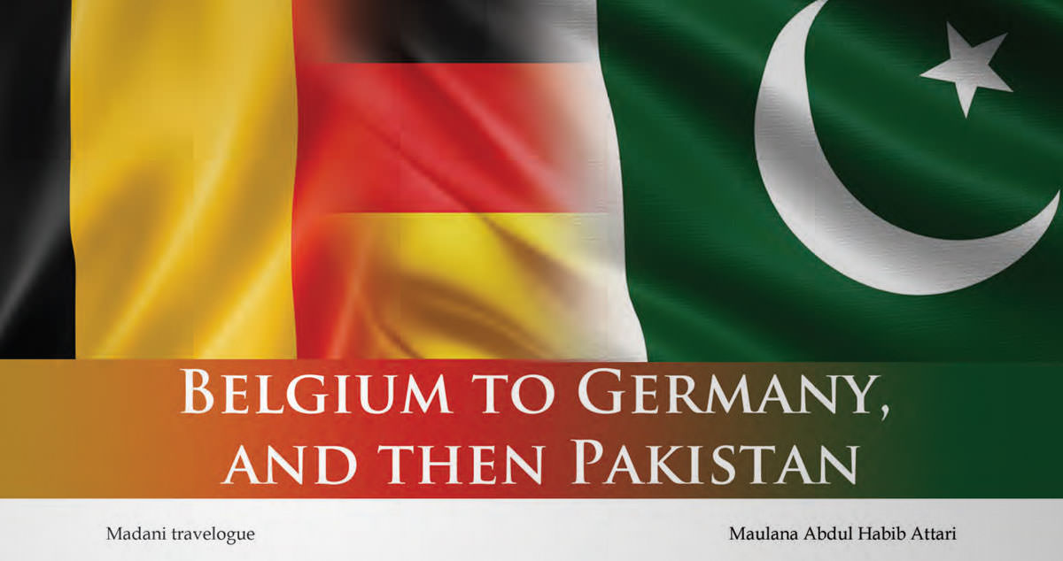Belgium to Germany, and then Pakistan
