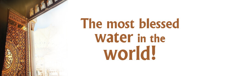 The most blessed water in the world!