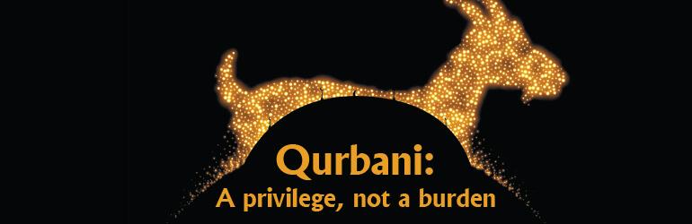 Qurbani: A privilege, not a burden