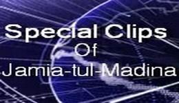 Special Clip Of Jamia-tul-Madina