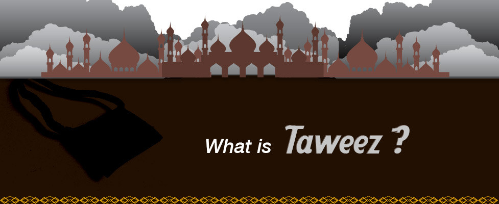 What Is Taweez