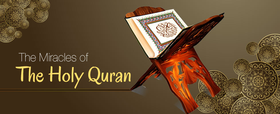 The Miracles of the Holy Quran