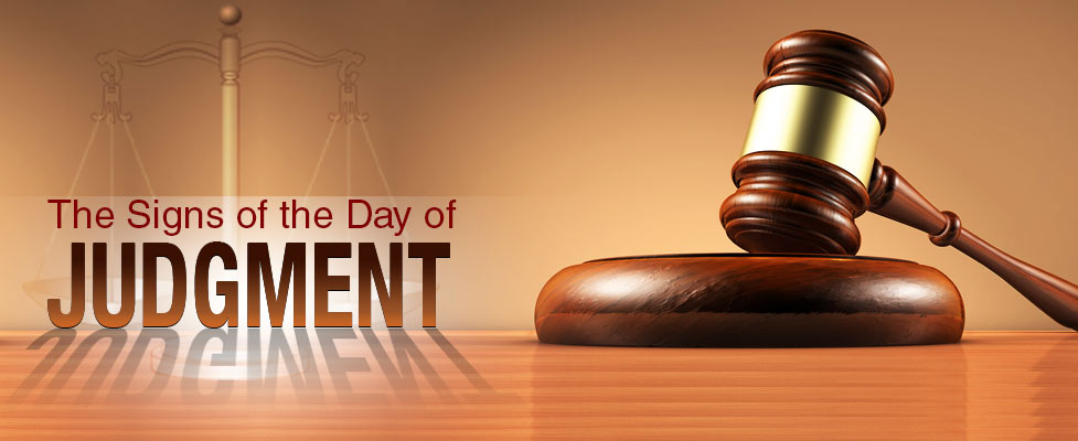 The Signs of the Day of Judgment