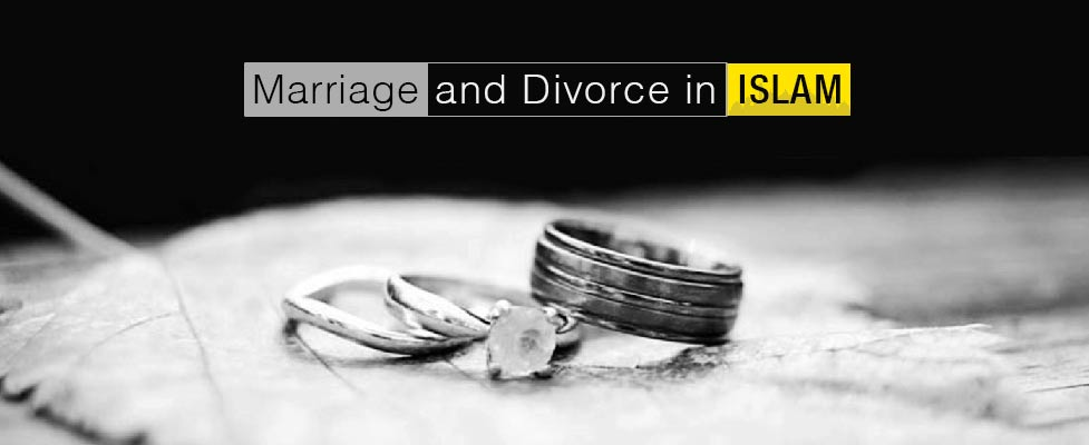 Marriage and Divorce in Islam