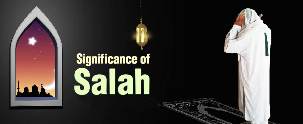 Significance of Salah