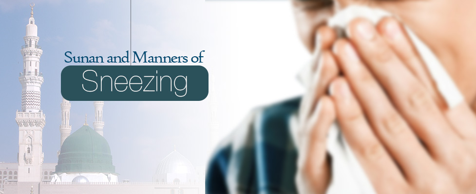 13 Sunan and Manners of Sneezing