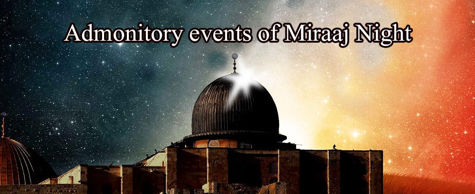 Admonitory events of Miraaj Night