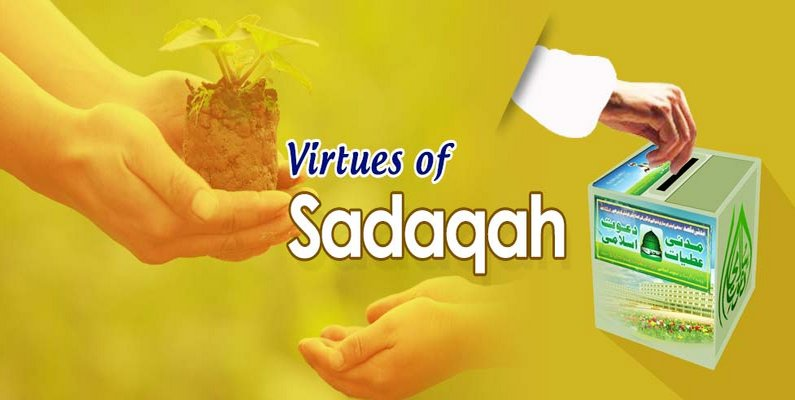 Virtues of Sadaqah