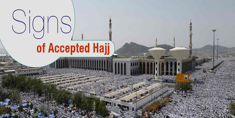 Signs of Accepted Hajj