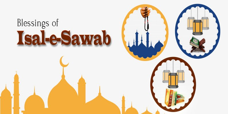Blessings of Isal-e-Sawab