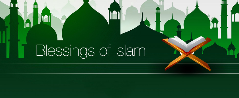 Blessings of Islam